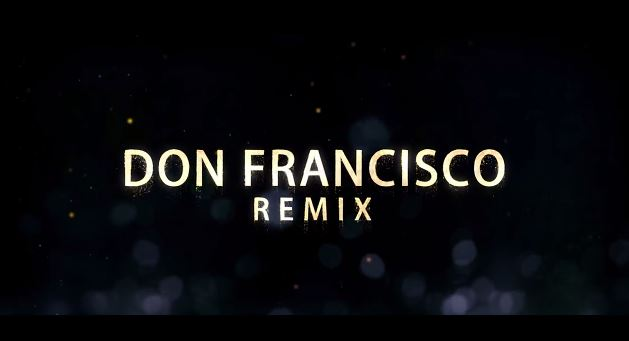 don fransisco remix